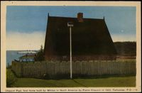 Titre original :  Chauvin Post, first home built by whites in North America by Pierre Chauvin, in 1600, Tadoussac, P.Q., 18 [image fixe]