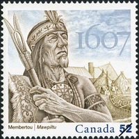 Original title:  Membertou, 1607 [philatelic record] = [Title in Mi'kmaq characters]. Philatelic issue data Canada : 52 cents Date of issue 26 Jul. 2007